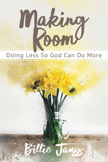 Making Room - Doing Less So God Can Do More - cover