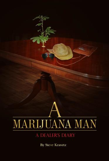 A Marijuana Man a Dealer's Diary - cover
