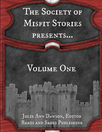 The Society of Misfit Stories PresentsVolume One - cover