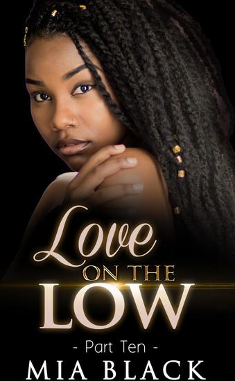 Love On The Low 10 - Secret Love Series #10 - cover