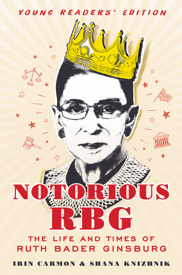 Notorious RBG Young Readers' Edition - The Life and Times of Ruth Bader Ginsburg - cover