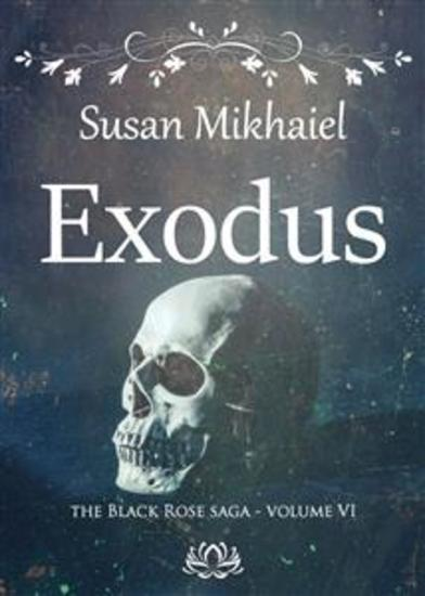 Exodus (The Black Rose Saga VI) - cover
