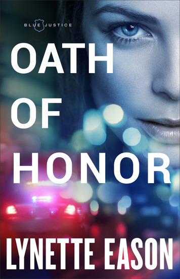 Oath of Honor (Blue Justice Book #1) - cover