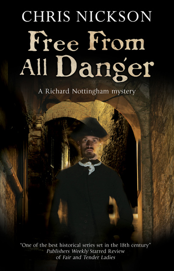 Free from all Danger - An 18th century police procedural - cover