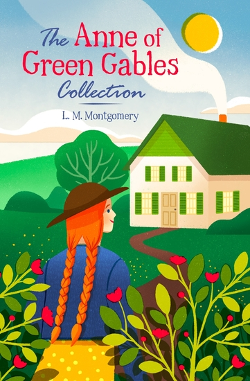 The Anne of Green Gables Collection - cover