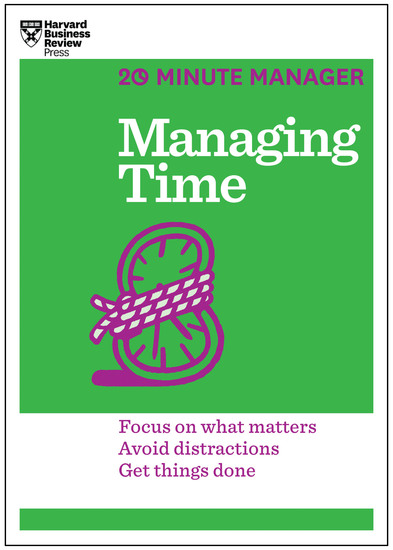 Managing Time (HBR 20-Minute Manager Series) - cover