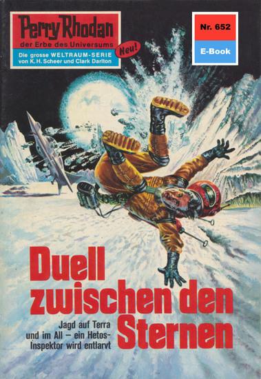 "Perry Rhodan 652: Duell zwischen den Sternen - Perry Rhodan-Zyklus ""Das Konzil"" - cover"