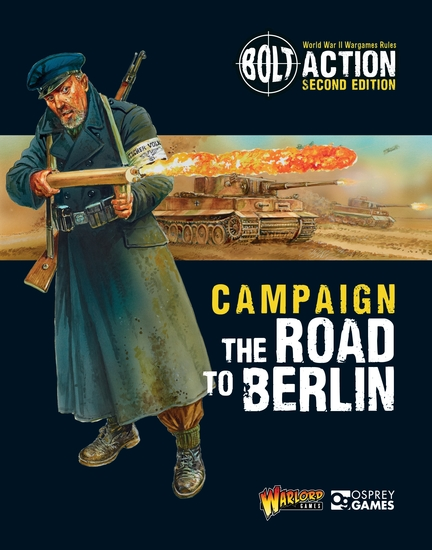 Bolt Action: Campaign: The Road to Berlin - cover