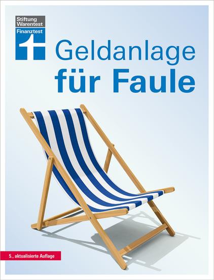Geldanlage für Faule - 5 aktualisierte Auflage - cover