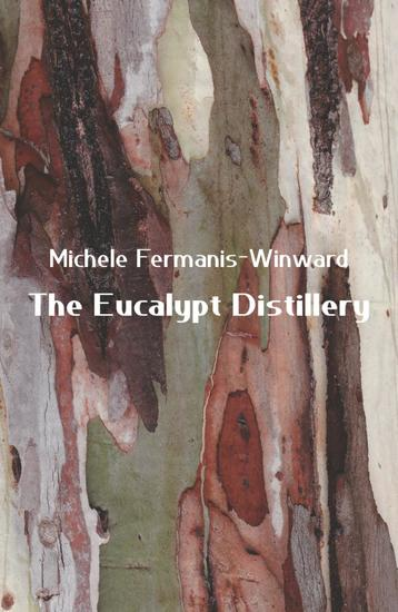 The Eucalypt Distillery - cover