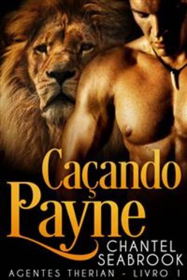Caçando Payne - Agentes Therian Livro 1 - cover