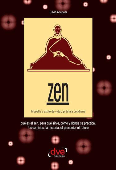 Zen Filosofía estilo de vida práctica cotidiana - cover