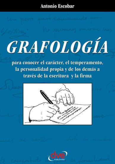 Grafología Lo que revela la escritura y la firma - cover