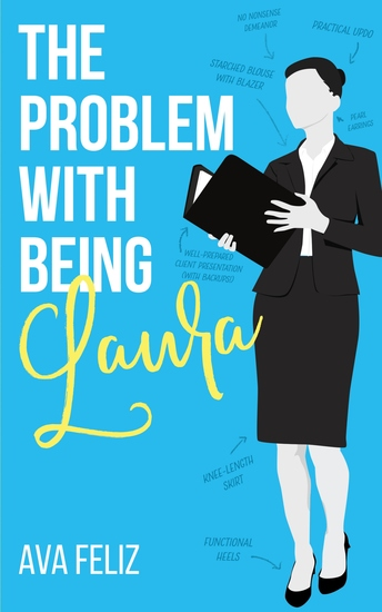 The Problem with Being Laura - cover