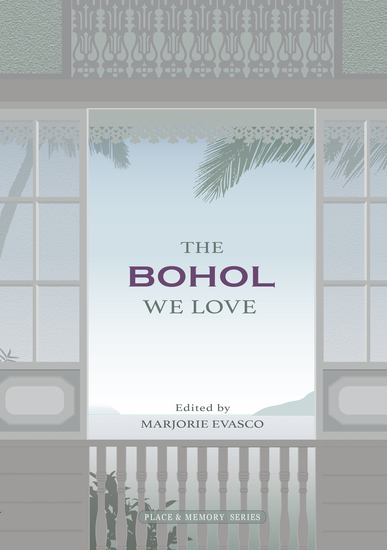 The Bohol We Love - An anthology of memoirs - cover