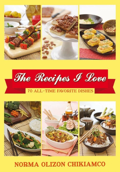 The Recipes I Love - 70 All-time Favorite Dishes - cover