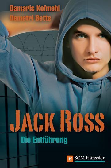 Jack Ross - Die Entführung - cover