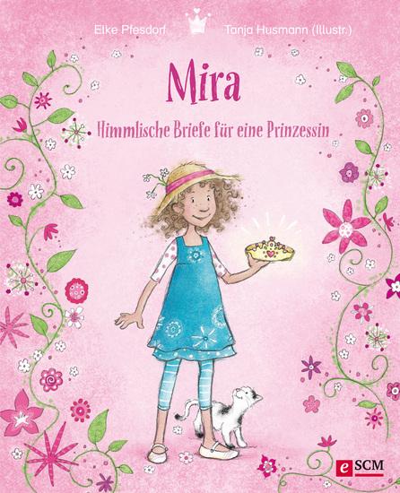 Mira - Himmlische Briefe für eine Prinzessin - cover