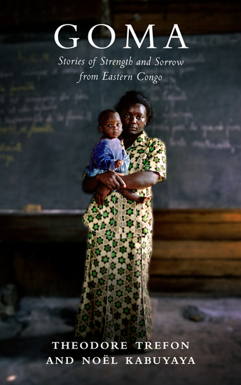 Goma - Stories of Strength and Sorrow from Eastern Congo - cover
