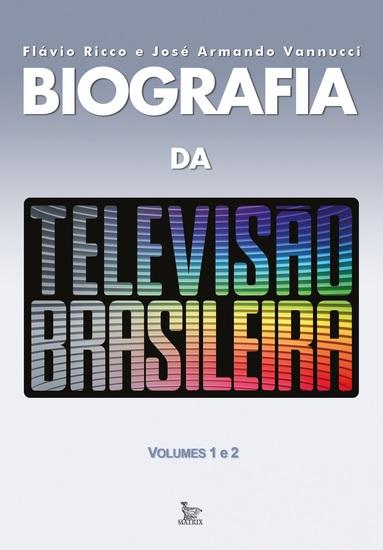 Biografia da televisão brasileira - cover