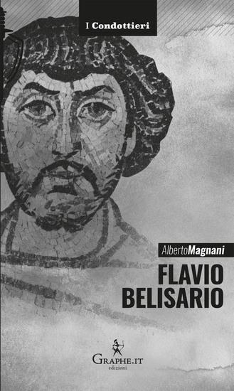Flavio Belisario - Il generale di Giustiniano - cover
