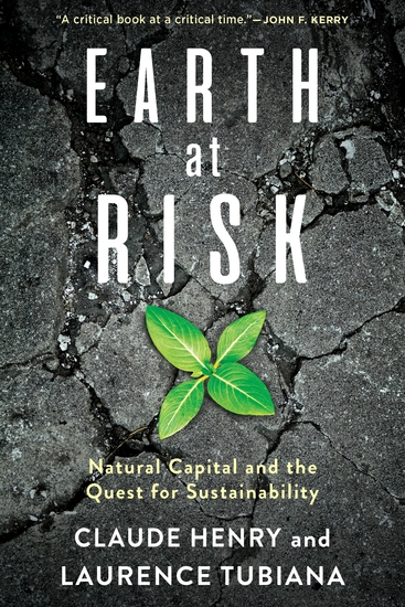 Earth at Risk - Natural Capital and the Quest for Sustainability - cover