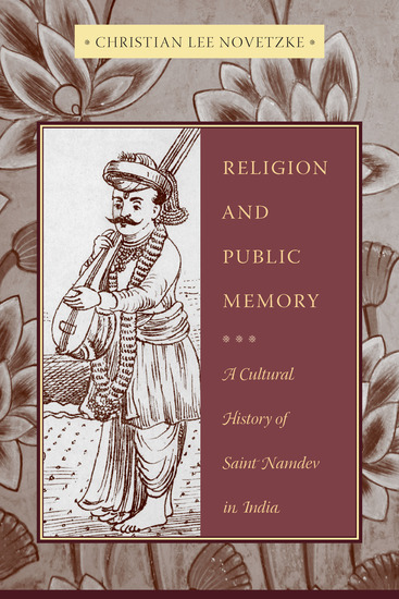 Religion and Public Memory - A Cultural History of Saint Namdev in India - cover