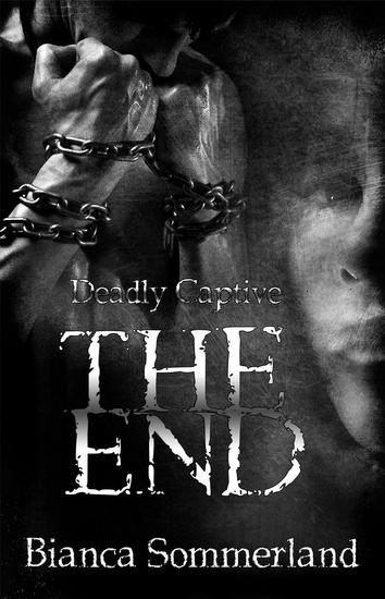 The End - Deadly Captive #3 - cover
