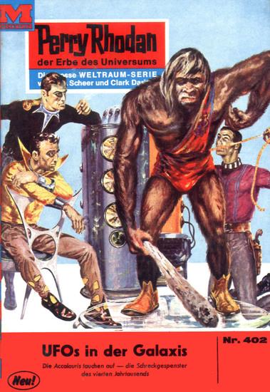 "Perry Rhodan 402: Ufos in der Galaxis (Heftroman) - Perry Rhodan-Zyklus ""Die Cappins"" - cover"