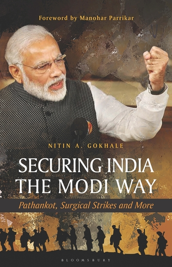 Securing India The Modi Way - Pathankot Surgical Strikes and More - cover