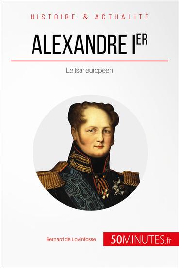 Alexandre Ier - Le tsar européen - cover