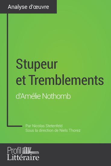 Stupeur et Tremblements d'Amélie Nothomb (Analyse approfondie) - Approfondissez votre lecture des romans classiques et modernes avec Profil-Litterairefr - cover