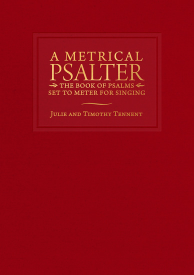 A Metrical Psalter - The Book of Psalms Set to Meter for Singing - cover