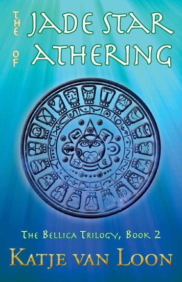 The Jade Star of Athering - The Bellica Trilogy #2 - cover