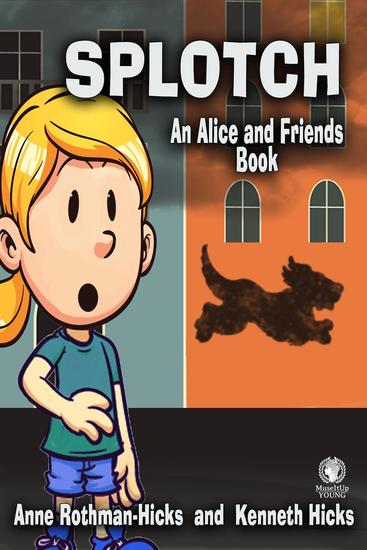 Splotch - An Alice and Friends Book - cover