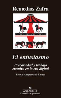 El entusiasmo - Premio Anagrama de Ensayo