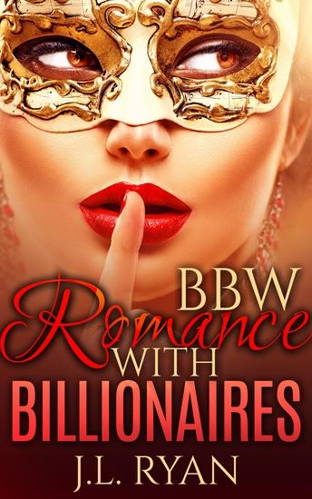 BBW Romance With Billionaires - BBW Billionaire Romance - cover