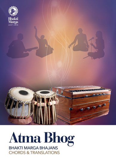 Atma Bhog - Bhajans of Bhakti Marga with Chords and Translations - cover