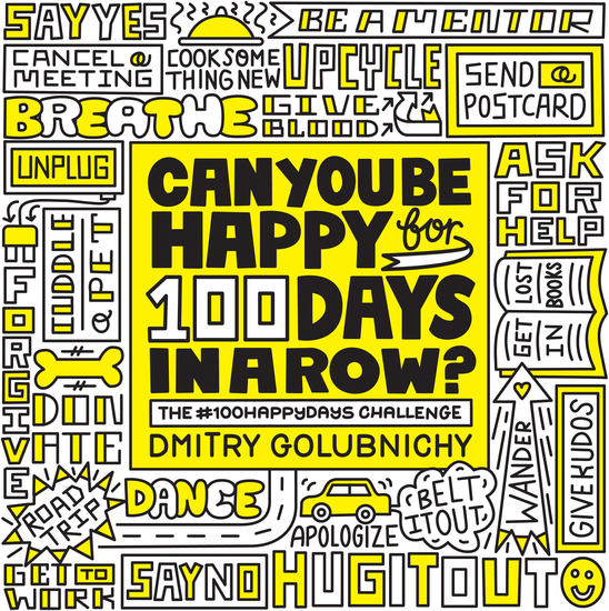 Can You Be Happy for 100 Days in a Row? - The #100HappyDays Challenge - cover