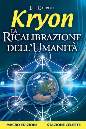 Kryon - La Ricalibrazione dell'Umanità - cover