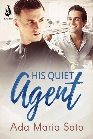 His Quiet Agent - The Agency #1 - cover