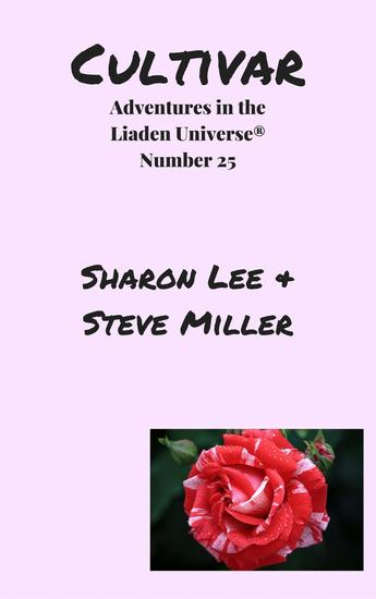 Cultivar - Adventures in the Liaden Universe® #25 - cover