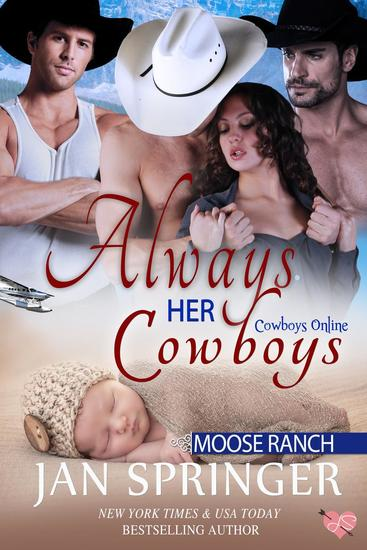 Always Her Cowboys - Cowboys Online : Moose Ranch #5 - cover