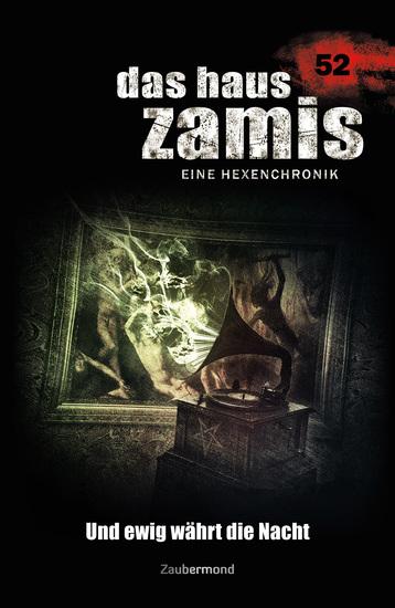 Das Haus Zamis 52 - Und ewig währt die Nacht - cover
