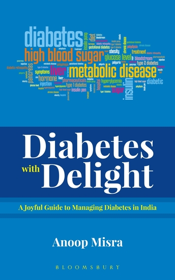 Diabetes with Delight - A Joyful Guide to Managing Diabetes In India - cover