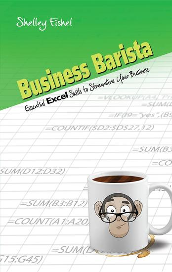 Business Barista - Essential Excel Skills to Streamline Your Business - cover