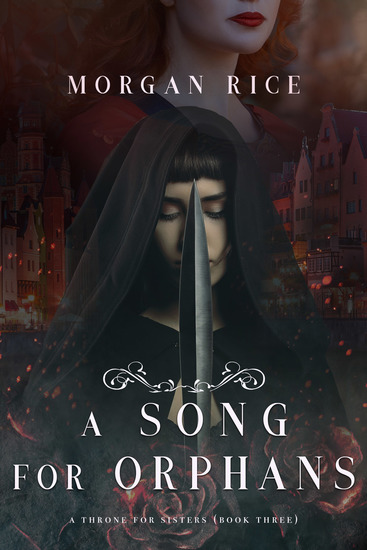 A Song for Orphans (A Throne for Sisters—Book Three) - cover