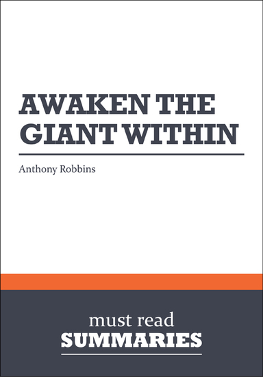 Summary: Awaken the Giant Within Anthony Robbins - cover