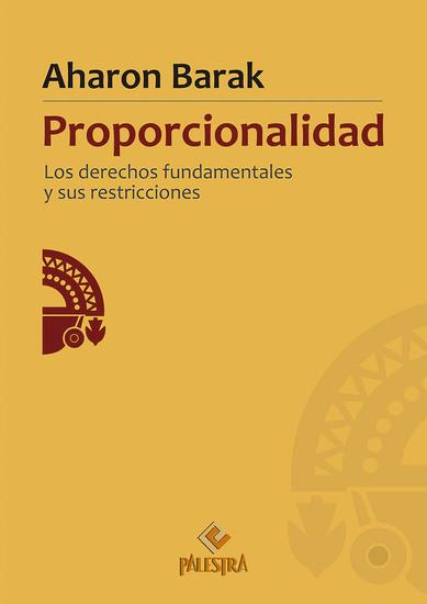 Proporcionalidad - Los derechos fundamentales y sus restricciones - cover
