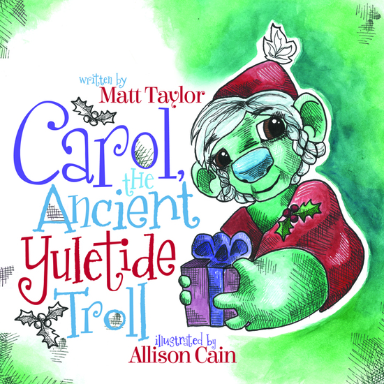 Carol the Ancient Yuletide Troll - cover